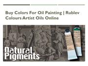 Rublev Colours Artist Oils Online | Buy Colors for Oil Painting