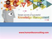 Knowledge Management simple secret of Sucessful