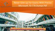 Say Good Bye To Worries With Microsoft 70-778 dumps Pdf Dumps Pdf