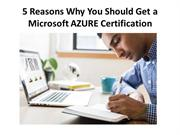 5 Reasons Why You Should Get a Microsoft AZURE Certification