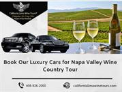 Book Our Luxury Cars for Napa Valley Wine Country Tour