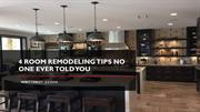 home remodeling-4 Room Remodeling Tips No One Ever Told You