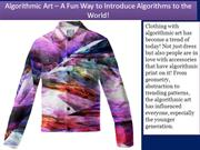 Algorithmic Art – A Fun Way to Introduce Algorithms to the World!