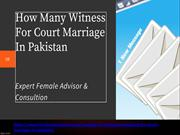 Witness Need  For Court Marriage & Lawyer In Pakistan