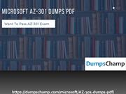 Microsoft Azure AZ-301 Dumps Pdf -2019 Reliable AZ-301 Exam Dumps