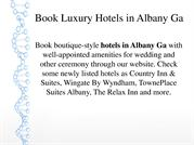 Book Luxury Hotels in Albany Ga