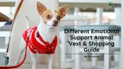 Different Emotional Support Animal Vest & Shopping Guide