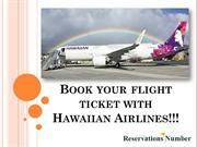 Book your flight tickets with Hawaiian Airlines!!
