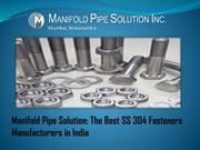 The Best SS 304 Fasteners Manufacturers in India