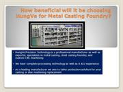 Metal casting foundry