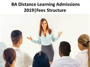 BA Distance Learning Admissions 2019|Fees Structure
