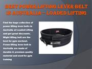 Best power Lifting Lever Belt in Australia – Loaded Lifting