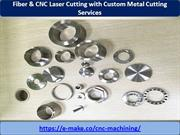 Fiber & CNC Laser Cutting  with Custom Metal Services