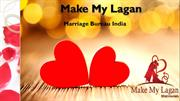 Make My Lagan- Best Marriage Bureau in India