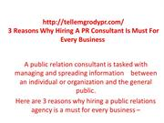 3 Reasons Why Hiring A PR Consultant Is Must For Every Business