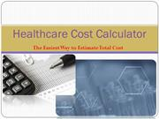 Healthcare Cost Calculator : The Easiest Way to Estimate Total Cost