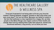 Medical Spas Baton Rouge - The Healthcare Gallery & Wellness Spa