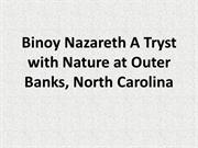 Binoy Nazareth A Tryst with Nature at Outer Banks