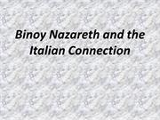 Binoy Nazareth and the Italian Connection