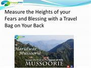 Measure the Heights of your Fears and Blessing with a Travel Bag on Yo