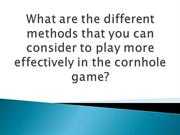 What-are-the-different-methods-that-you-can-consider-to-play-more-effe