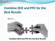 Combine SEO and PPC for the BestResults