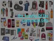 The Benefits Of The Customized Gifts