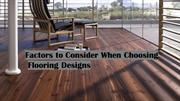 Things To Consider Before Selecting The Floor Design