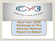 New Year Packages 2020 in Sirmour Retreat Resort in Nahan