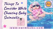 What Factors Should We Consider While Choosing Baby Swimsuit?