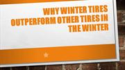 Why winter tires outperform other tires in the winter
