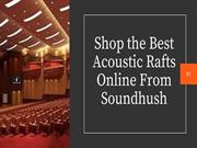 Best Acoustic Baffles From Sound Hush!