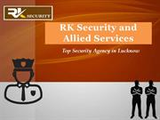 Best Security Guard Services Provider In Lucknow - RK Security