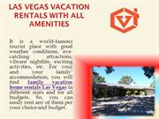 Las Vegas vacation rentals with all amenities
