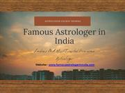 Famous Astrologer in India Help you to Take your Business Higher