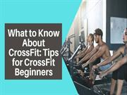 What to Know About CrossFit_ Tips for CrossFit Beginners