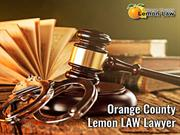 How an Orange County Lemon Law Lawyer helps you to resolve your Lemon