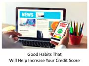 Good Habits That Will Help Increase Your Credit Score