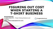 Figuring Out Cost When Starting A T-shirt Business - Imaging Spectrum