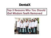 Top 5 Reasons Why You Should Get Wisdom Teeth Removed