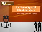 Best Security Services Provider In Lucknow - RK Security