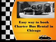 Easy way to book Charter Bus Rental in Chicago