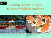 Catering Service For Your Business, Wedding, and Party
