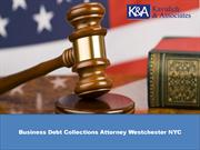 Business Debt Collections Attorney Westchester NYC