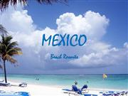 Mexico - Beach Resorts