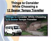 Things to Consider While Choosing a 12 Seater Tempo Traveller - Hariva