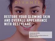 Restore Your Glowing Skin And Overall Appearance With Restylane