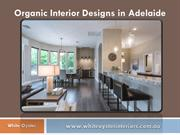 Organic Interior Designs in Adelaide