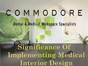 Significance Of Implementing Medical Interior Design