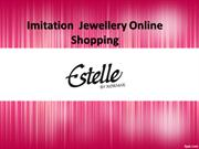 Imitation Jewellery Online Shopping, Buy Fashion Jewellery - Estelle